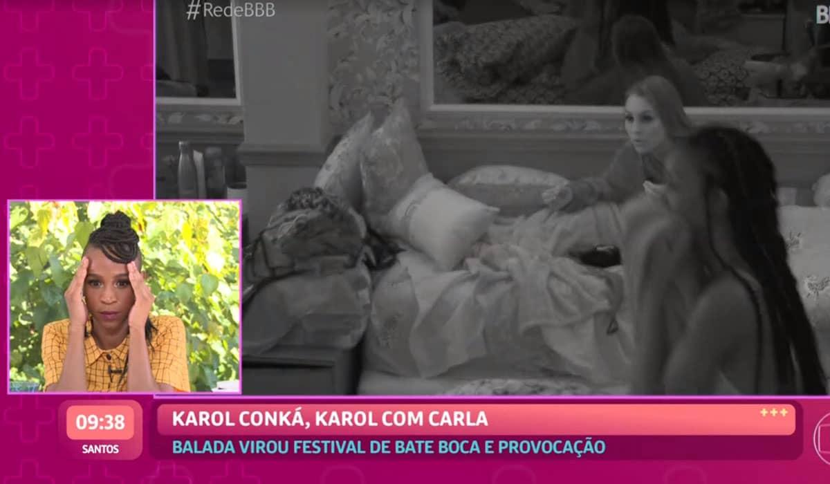 Ana Maria mostrou um trecho do confronto entre Karol e Carla